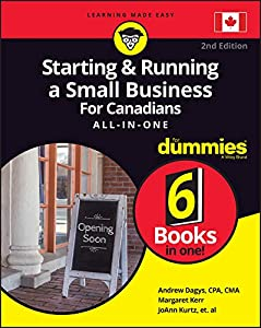 Starting and Running a Small Business For Canadians For Dummies All-in-One (For Dummies