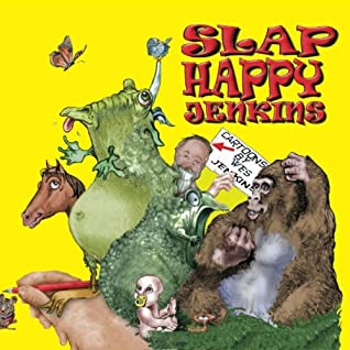 Slap Happy Jenkins Cartoons By Wes Jenkins By Wes Jenkins
