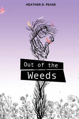 Out of the Weeds