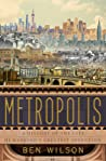 Metropolis: A His...