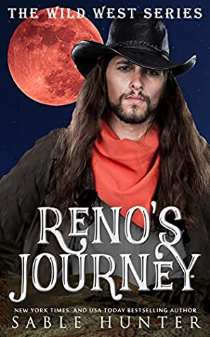 Reno's Journey: The Hell Yeah! Series (The Wild West)