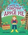 How to Grow an Apple Pie