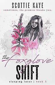 The Foxglove Shift (Sleeping Lotus, #5)
