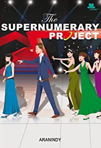 The Supernumerary Project