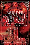 Murder During the Hundred Year War: The Curious Case of Sir William Cantilupe
