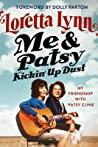Me & Patsy Kickin' Up Dust by Loretta Lynn