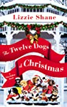 The Twelve Dogs of Christmas (Pine Hollow #1)