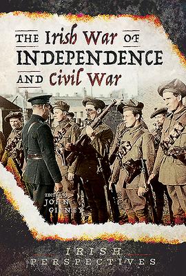 The Irish War of Independence and Civil War