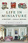 Life in Miniature by Nicola Lisle