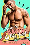 Don't Go Bacon My Heart (The Way To A Man's Heart #4)