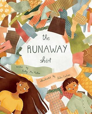 The Runaway Shirt by Kathy  MacMillan