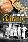 A History of British Baking by Emma Kay