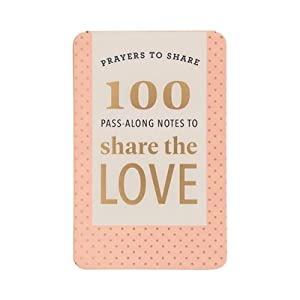 Prayers to Share: 100 Pass-Along Notes to Share the Love