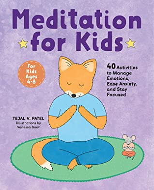 Meditation for Kids by Tejal V Patel