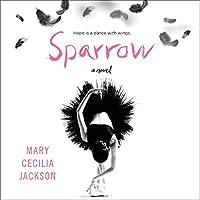 Sparrow: A Novel