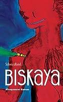 Biskaya: Afroqueerer Roman