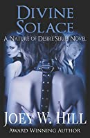 Divine Solace: A Nature of Desire Series Novel