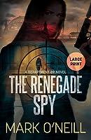 The Renegade Spy