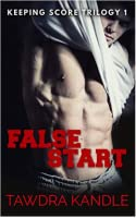 False Start (Keeping Score #1)