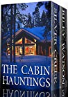The Cabin Hauntings: Silver Creek Lodge / The Haunting of Riley Watson