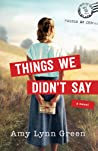 Things We Didn't Say