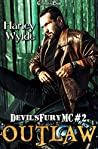 Outlaw (Devil's Fury MC #2)