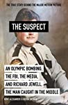 The Suspect: A contributing source for the film Richard Jewell