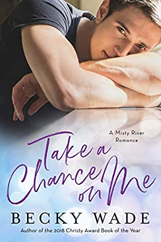 Take a Chance on Me (A Misty River Romance #0.5)