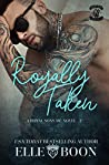 Royally Taken (Royal Sons MC #2)