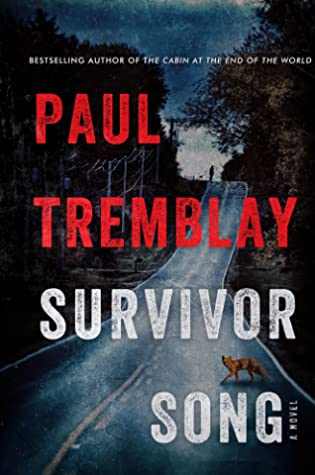 Survivor Song by Paul Tremblay