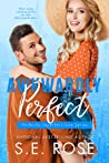 Awkwardly Perfect by S.E. Rose