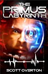 The Primus Labyrinth by Scott Overton