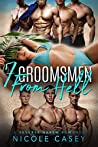 Seven Groomsmen from Hell (Love by Numbers, #6)