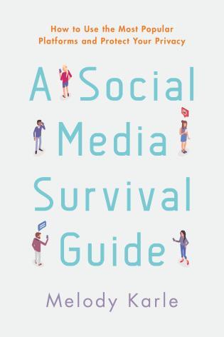 A Social Media Survival Guide