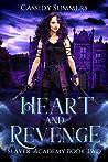 Heart and Revenge (Slayer Academy, #2)