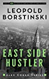 East Side Hustler (Alex Cohen #2)