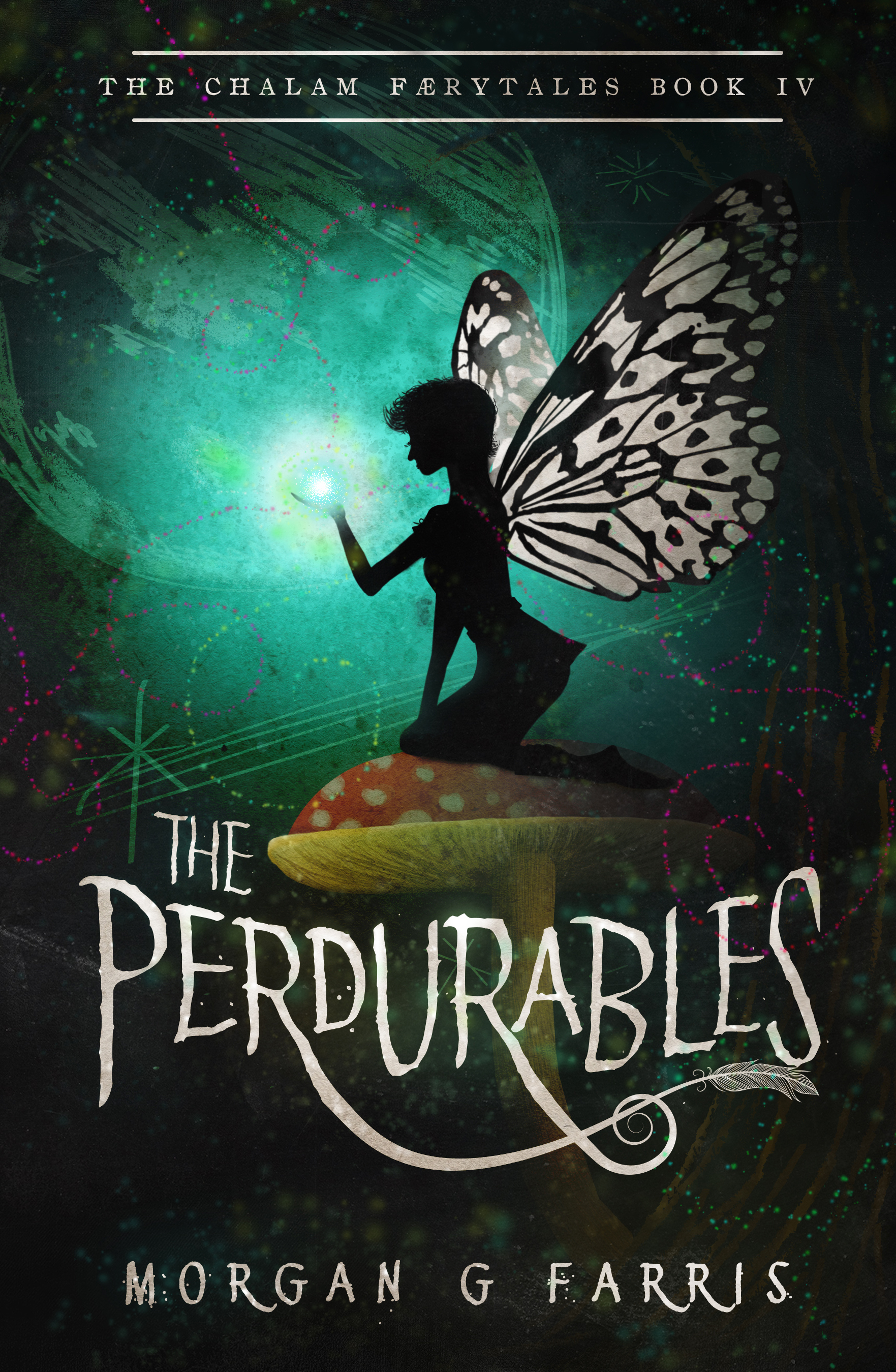 The Perdurables (The Chalam Færytales #4)