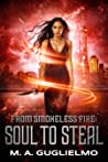 Soul to Steal (From Smokeless Fire, #2)