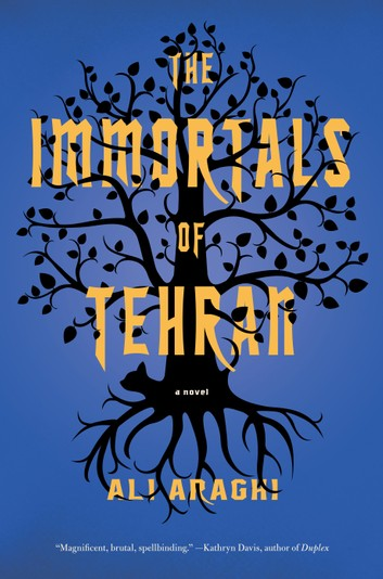 The Immortals of Tehran - Ali Araghi