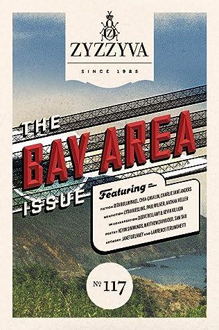 ZYZZYVA #117: The Bay Area Issue