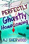 Mack's Perfectly Ghastly Homecoming (Mack's Marvelous Manifestations, #2)