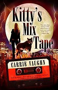 Kitty's Mix-Tape (Kitty Norville #16)