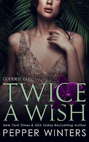 Twice a Wish (Goddess Isles, #2)