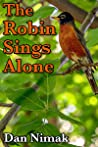 The Robin Sings Alone