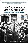 História Social Contemporânea – Portugal: 1808-2000