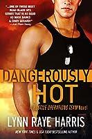 Dangerously HOT (Hostile Operations Team, #3)