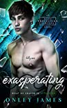 Exasperating (Elite Protection Services, #3)