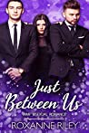 Just Between Us (Just Us #7)