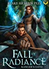 Ranger's Oath (Fall of Radiance, #1)