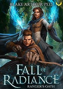 Ranger's Oath (Fall of Radiance, #1)